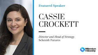 Millennium Fellowship Global Webinar with Cassie Crockett - Schmidt Futures