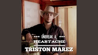 Unbreak A Heartache