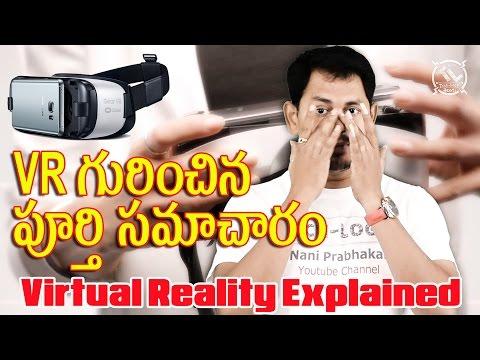 Virtual Reality Explained || Tech-Logic || Telugu