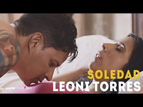 Leoni Torres - Soledad (Video Oficial)