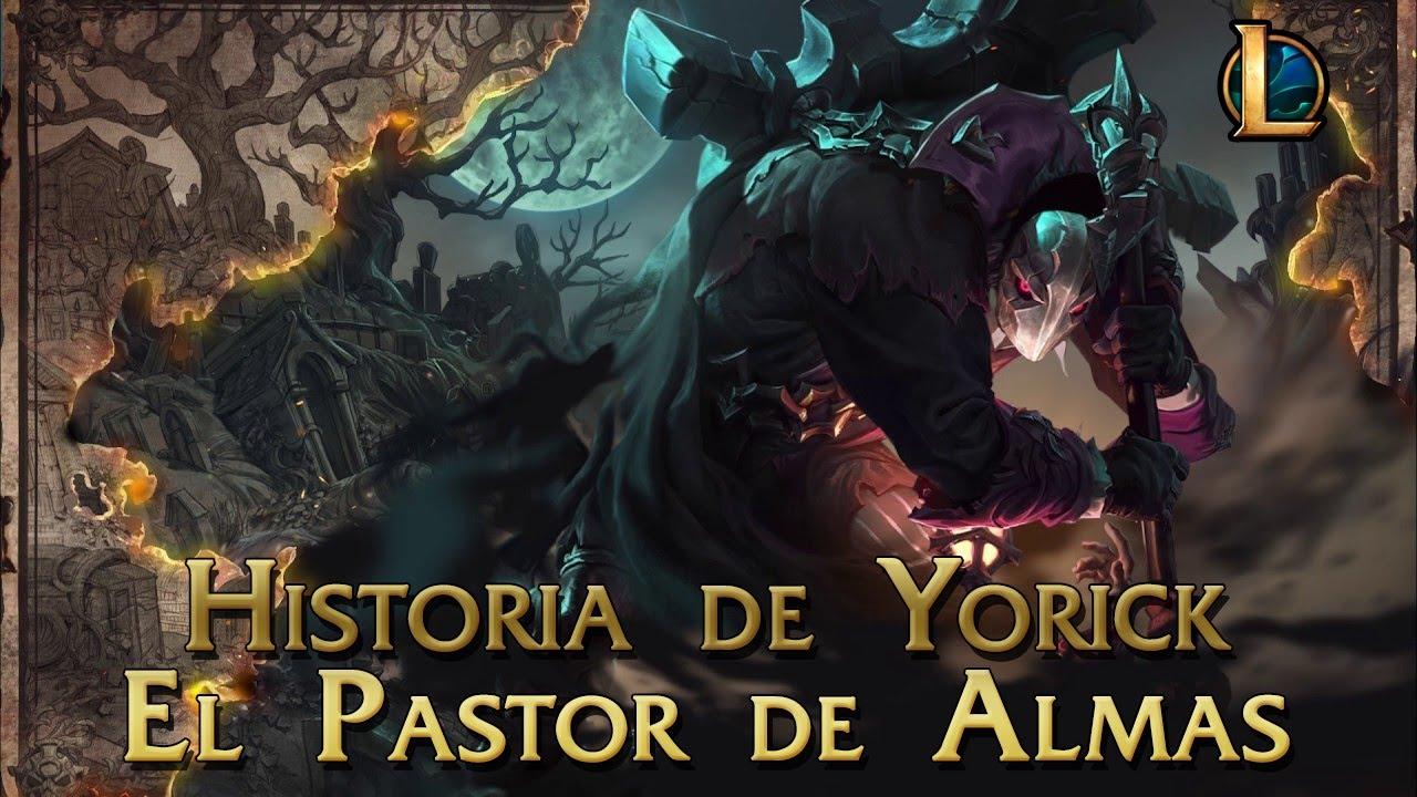 Historia Yorick El Pastor de Almas Perdidas
