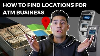 How To Find Locations For ATM Business (Passive Income)