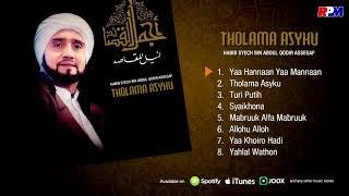 Habib Syech Bin Abdul Qodir Assegaf   Tholama Asyku Full Album Stream