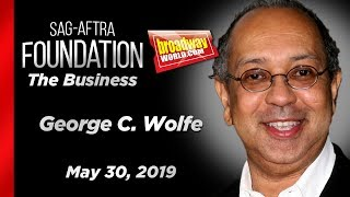 George C. Wolfe on The Business