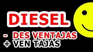 Desventajas y Ventajas del Diesel - Aprende a manejar bien.