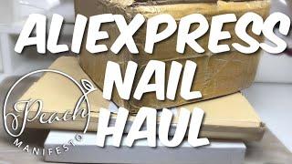 AliExpress Nail Haul