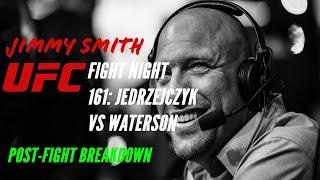 Post Fight Breakdown UFC Fight Night 161