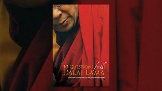 10 Questions pour le Dalaï-Lama
