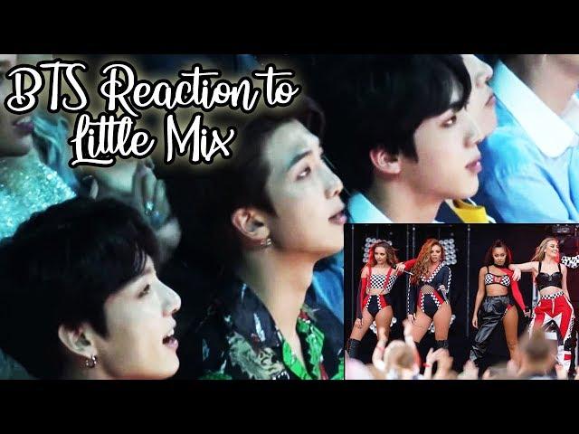 BTS Reactions to Little Mixs Live Performances