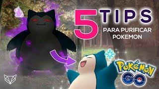 5 TIPS A TENER EN CUENTA ANTES DE PURIFICAR POKEMON OSCUROS - Pokemon Go [LioGames]