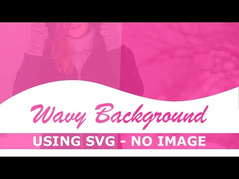 CSS Wavy Background Using SVG - No Image - Html Css Curve Background Trick - Pure Css Tutorial