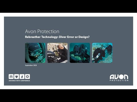 Rebreather Technology: Diver Error or Design (Avon Protection Webinar)