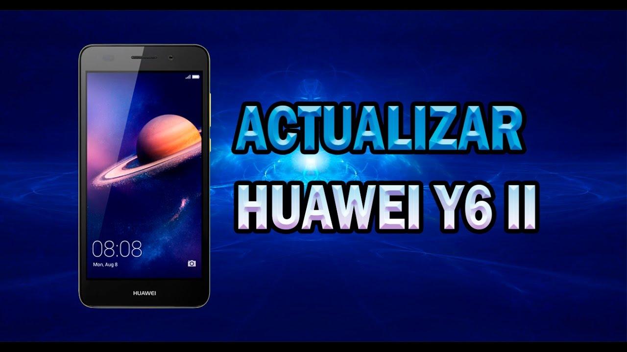 Actualizar Huawei Y6 Ii Todas Sus Versiones