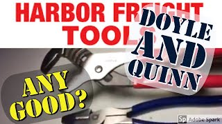 Harbor Freights new Quinn and Doyle Pliers!(Review) Deal or DUDS?!?