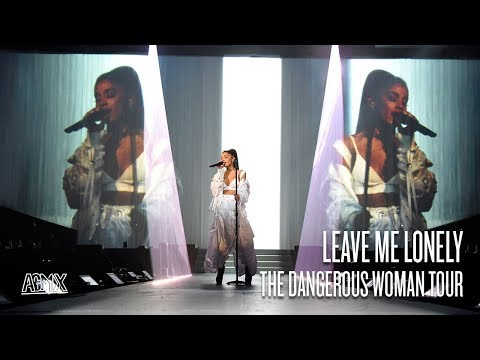Ariana Grande - Leave Me Lonely (Live at The Dangerous Woman Tour) [North American Leg]
