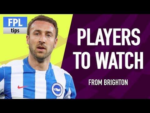 BRIGHTON: PLAYERS TO WATCH   Pre-season 2017/18   Fantasy Premier League