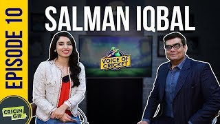 Salman Iqbal in conversation with Zainab Abbas - Voice of Cricket Episode 10