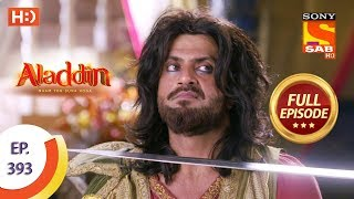 Aladdin - Ep 393 - Full Episode - 17th February 2020