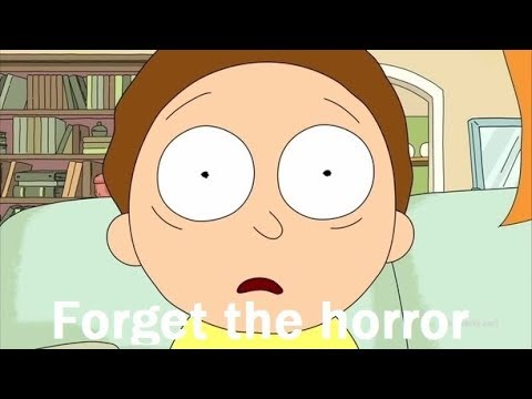Rick and Morty - Morty Smith    Forget the horror