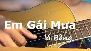 Em Gái Mưa (Hương Tràm) - Guitar cover Lá Bàng