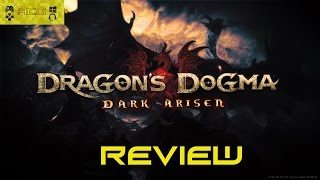 "Dragons Dogma Dark Arisen PC, PS4, Xbox One Review ""Buy, Wait for Sale, Rent, Never Touch?"""