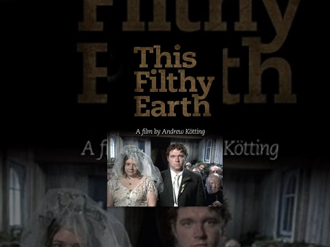 Download This Filthy Earth - Full Movie