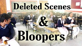 Deleted Scenes and Don't go without Watching Bloopers