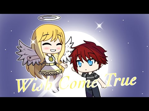 Wish Come True(Gacha Life Mini Movie) [READ DESC]