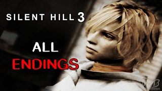 Silent hill 3 - all endings (with instructions)