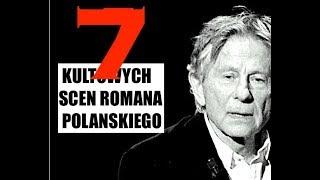 TOP 7 najlepsze sceny ROMANA POLAŃSKIEGO wg Kinomaniaka