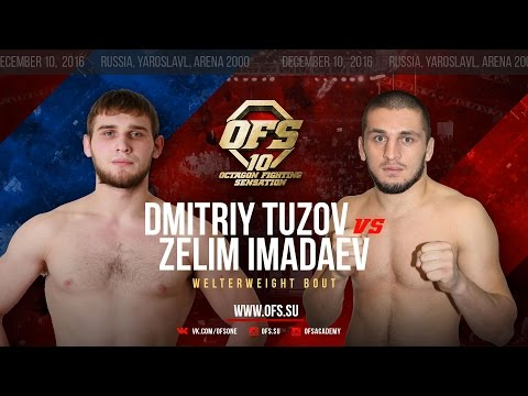 OF-10 Dmitriy Tuzov vs Zelim Imadaev