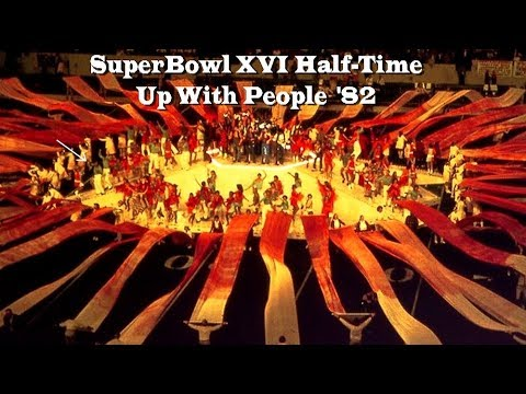 SuperBowl XVI 16 featuring Up With People Halftime 1982 HD  StevenOchoa3