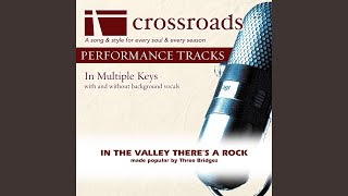 In The Valley There's A Rock (Performance Track with Background Vocals in Bb)