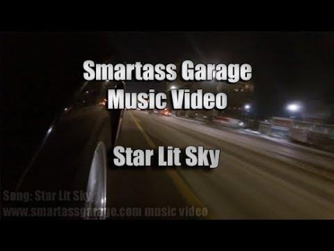 Smartass Garage - Music Video - Star Lit Sky (Fakebit)