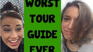 Worst Tour Guide Ever