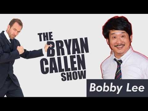 Bobby Lee Interview With Bryan Callen