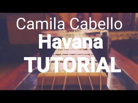 Camila Cabello - Havana TUTORIAL: ACORDES REALES. GUITARRA GUITAR REAL CHORDS. Como tocar