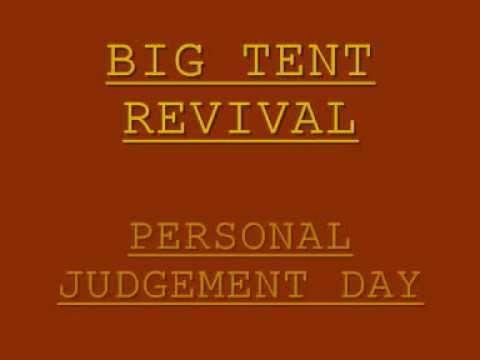 Big Tent Revivial - Personal Judgement Day Lyrics