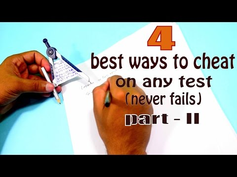 How to cheat in exam 2017 | 4 best simple and easy ways to cheat on any test part 2