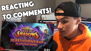 REACTING TO COMMENTS ON MY HEARTHSTONE RAP - CONNOR RAPPER