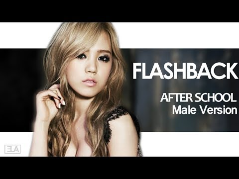 [MALE VERSION] After School - Flashback
