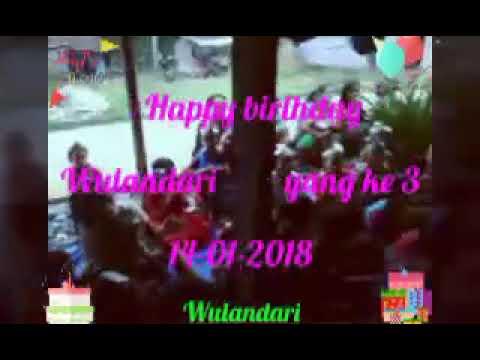 Ultah WULANDARI yg ke 3. Dj jamrud 2018 Mp3