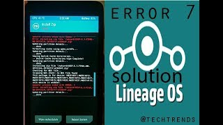 how to bypass the error7 in lineage os 2018