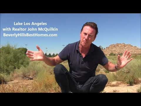 Lake Los Angeles History & Homes For Sale With Real Estate Agent John McQuilkin