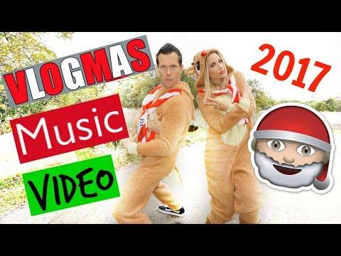 VLOGMAS MUSIC VIDEO 2017