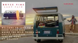 "Bryce Vine ""Sour Patch Kids"" from Lazy Fair"