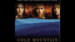 Cold Mountain - You Will Be My Ain True Love with lyrics