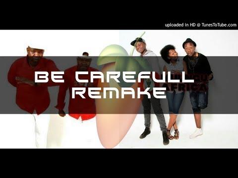 Double Trouble Ft Muungu Africa - Be Careful remake