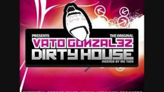 Dirty House Mixtape 4 - Vato Gonzalez 5 van 5