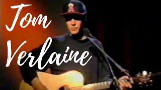 Tom Verlaine - London 1990